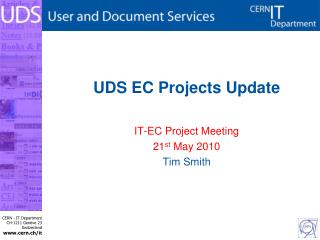 UDS EC Projects Update