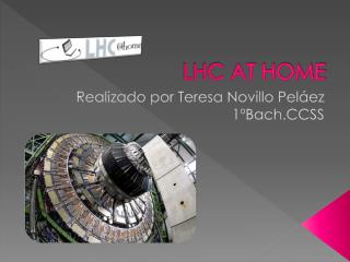 LHC AT HOME