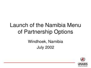 Launch of the Namibia Menu of Partnership Options