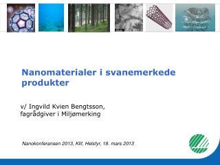 Nanomaterialer  i svanemerkede produkter