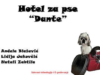 "Hotel za pse  ""Dante"""