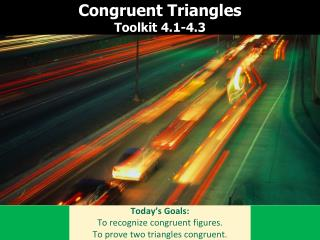 Congruent Triangles Toolkit 4.1-4.3
