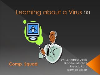 Learning about a Virus  101