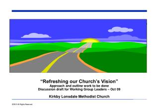 """Refreshing our Church's Vision"" Approach and outline work to be done"