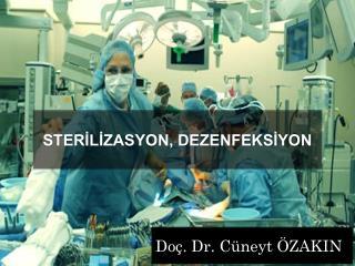 Doç. Dr. Cüneyt ÖZAKIN