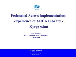 Federated Access implementation:  experience of AUCA Library - Kyrgyzstan