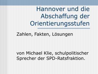 Hannover und die Abschaffung der Orientierungsstufen