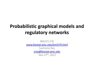Probabilistic graphical models and regulatory networks
