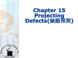 Chapter 15  Projecting Defects( 缺陷预测 )