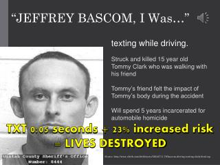 """JEFFREY BASCOM,  I Was …"""