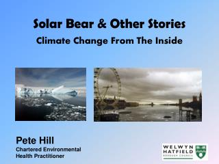 Solar Bear & Other Stories Climate Change From The Inside
