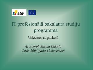 IT profesionālā bakalaura studiju programma