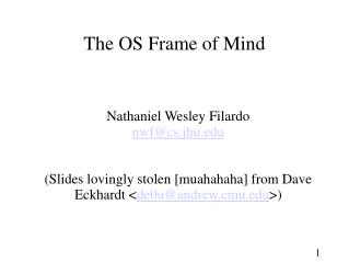 The OS Frame of Mind