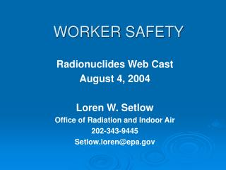 WORKER SAFETY