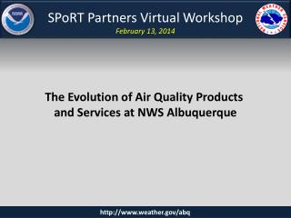 SPoRT Partners Virtual Workshop February 13, 2014