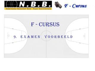 F - Cursus