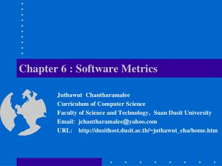 Chapter 6 :  Software  Metrics