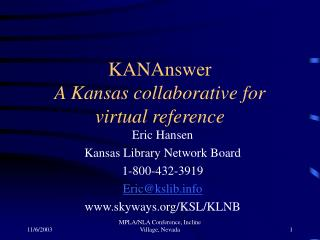 KANAnswer A Kansas collaborative for virtual reference