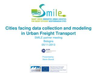 Cities facing data collection and modeling  in Urban Freight Transport