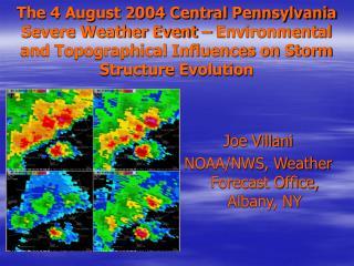 Joe Villani NOAA/NWS, Weather Forecast Office, Albany, NY
