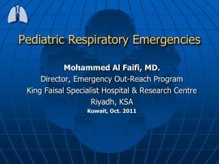 Pediatric Respiratory Emergencies