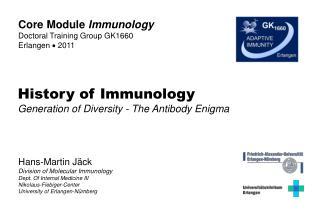 Hans-Martin Jäck Division of Molecular Immunology Dept. Of Internal Medicine III