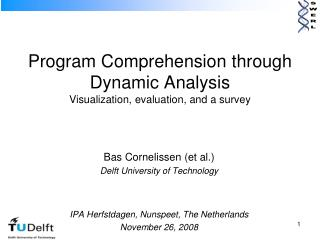 Program Comprehension through Dynamic Analysis Visualization, evaluation, and a survey