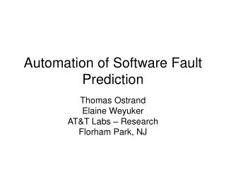 Automation of Software Fault Prediction
