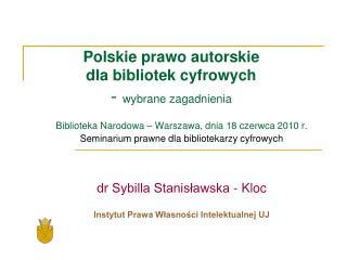 Polskie prawo autorskie  dla bibliotek cyfrowych   -  wybrane zagadnienia