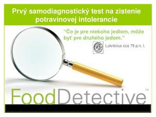 Prv ý samodiagnostický  test  na zistenie potravinovej intolerancie