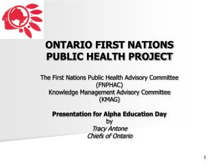 What is the Ontario First Nation Public Health Project?