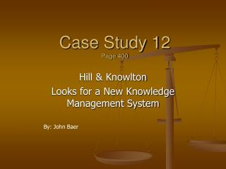 Case Study 12 Page 400