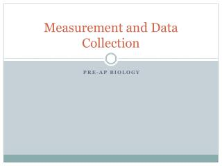 Measurement and Data Collection