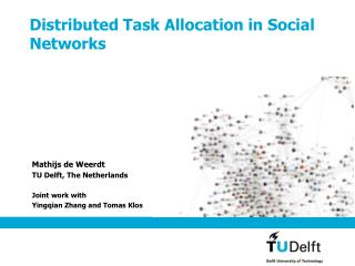 Distributed Task Allocation in Social Networks