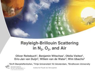 A SPONTANEOUS RAYLEIGH-BRILLOUIN SCATTERING EXPERIMENT FOR THE CHARACTERIZATION OF ATMOSPHERIC
