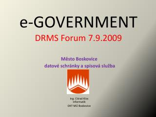 e-GOVERNMENT DRMS Forum 7.9.2009