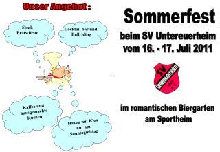 beim SV Untereuerheim vom 16. - 17. Juli 2011