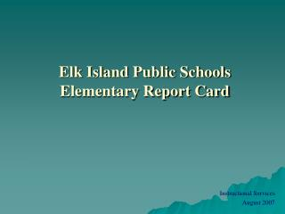 Elk Island Public Schools Elementary Report Card