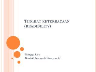 Tingkat  keterbacaan  ( readibility )