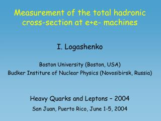 Measurement of the total hadronic cross-section at e+e- machines