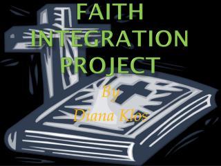 Faith Integration Project