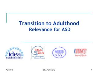 Transition to Adulthood  Relevance for ASD