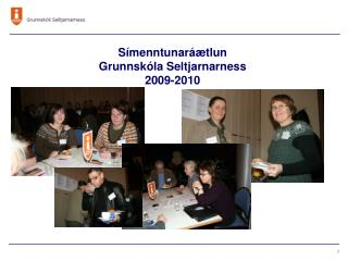 Símenntunaráætlun  Grunnskóla Seltjarnarness  2009-2010