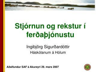 Stjórnun og rekstur í ferðaþjónustu