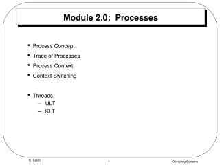 Module 2.0:  Processes