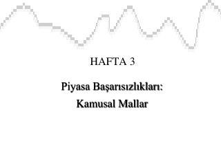 HAFTA 3
