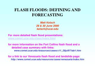 FLASH FLOODS: DEFINING AND FORECASTING