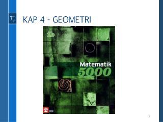 KAP 4 - GEOMETRI
