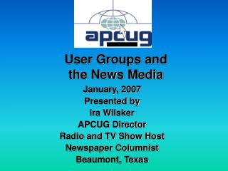 User Groups and the News Media