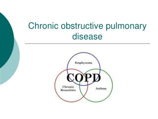 Chronic obstructive pulmonary disease